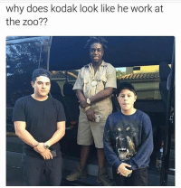 Double tap😂😂 Follow me @epicwoah for more😂🔥😱: why does kodak look like he work at  the zoo?? Double tap😂😂 Follow me @epicwoah for more😂🔥😱