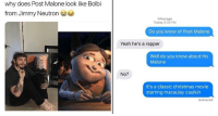 Christmas, Memes, and Post Malone: why does Post Malone look like Bolbi  from Jimmy Neutron  iMessage  Today 8:39 PM  Do you know of Post Malone  Yeah he's a rapper  Well do you know about Ho  Malone  No?  ECR  It's a classic christmas movie  starring macaulay caulkin  Delivered memehumor:  16 Priceless Post Malone Memes That'll Make You Feel Just Like A White Iverson