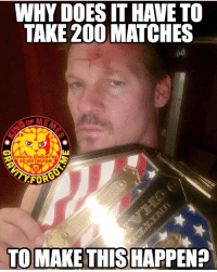 I didn't get to watch it but I heard Jericho won the U.S. title. Thumbs up to wwe for doing something normal once in a decade. chrisjericho wrestling prowrestling professionalwrestling meme wrestlingmemes wwememes wwe nxt raw mondaynightraw sdlive smackdownlive tna impactwrestling totalnonstopaction impactonpop boundforglory bfg xdivision njpw newjapanprowrestling roh ringofhonor luchaunderground pwg: WHY DOESITHAVETO  TAKE 200 MATCHES  on InSTAGRAm  FOR  TO MAKE THIS HAPPEN? I didn't get to watch it but I heard Jericho won the U.S. title. Thumbs up to wwe for doing something normal once in a decade. chrisjericho wrestling prowrestling professionalwrestling meme wrestlingmemes wwememes wwe nxt raw mondaynightraw sdlive smackdownlive tna impactwrestling totalnonstopaction impactonpop boundforglory bfg xdivision njpw newjapanprowrestling roh ringofhonor luchaunderground pwg