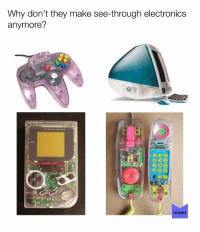 Memes, Nostalgia, and Best: Why don't they make see-through electronics  anymore?  MEMES Follow us for the best Nostalgia posted daily!