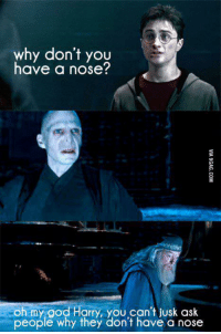 My god, Harry you can't..