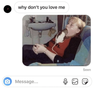 Lol, Love, and Dank Memes: why don't you love me  Ten  Seen  Message... lol get nae naed on 😎