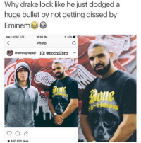 Follow @hardcorecomedy2.0 🔥🔥🔥🔥🔥🔥: Why drake look like he just dodged a  huge bullet by not getting dissed by  Eminem  ATAT LTE  0:39 PM  イ50%  Photo  妙  champagnepapi IG: nochillbro* Follow @hardcorecomedy2.0 🔥🔥🔥🔥🔥🔥