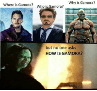 "Club, Tumblr, and Blog: Why is Gamora?  Where is Gamora?  Who is Gamora?  but no one asks  HOW IS GAMORA? <p><a href=""http://laughoutloud-club.tumblr.com/post/173572651547/where-is-parker"" class=""tumblr_blog"">laughoutloud-club</a>:</p>  <blockquote><p>Where is parker ?</p></blockquote>"