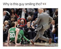 Why would he smile? 💀👀😂 - Follow @_nbamemes._: Why is this guy smiling tho?  20  A NBAMEMES Why would he smile? 💀👀😂 - Follow @_nbamemes._