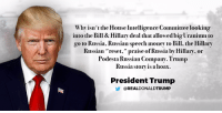 "Money, House, and Russia: Why isn't the House Intelligence Committee looking  into the Bill & Hillary deal that allowed big Uranium to  go to Russia. Russian speech money to Bill, the Hillary  Russian ""reset,"" praise of Russia by Hillary, or  Podesta Russian Company.Trump  Russia story is a hoax.  President Trump  REAL DONALDTRUMP Why isn't the House Intelligence Committee looking into the Bill & Hillary deal that allowed big Uranium to go to Russia, Russian speech money to Bill, the Hillary Russian ""reset,"" praise of Russia by Hillary, or Podesta Russian Company. Trump Russia story is a hoax. #MAGA!"