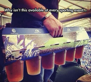 srsfunny:Six Pack Win: Why isn't this available at every sporting event. srsfunny:Six Pack Win