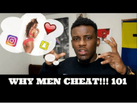 Tumblr, Blog, and Http: WHY MEN CHEAT!!! 101 iglovequotes:Interesting point of view.