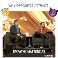 Facetime, Memes, and Empathy: WHY OPPOSITES ATTRACT  EMPATHY MATTERS AS  @GARYVEE Understand this concept! Hey Dan Gilbert thnx for being a sport 🏀! Use hashtag motivated in your comment and I'll pick one person for a 5min FaceTime ..