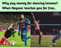 😂😂: Why pay money for dancing lessons?  When Neymar teaches you for free.  FOOTBALL  OOMEMESINSTA  SAIAR 😂😂