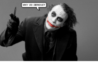 why so serious: WHY.-SO SERIOUS