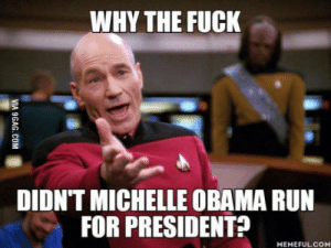 Michelle Obama, Obama, and Run: WHY THE FUCK  DIDN'T MICHELLE OBAMA RUN  FOR PRESIDENT!  MEMEFULCOM She is highly qualified with her degrees, was Obamas political advisor and Obama would be first Man.