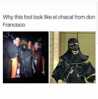 Latinos, Memes, and Mexican: Why this fool look like el chacal from don  Francisco Lmaoo 😂😂😂😂😂😂 🔥 Follow Us 👉 @latinoswithattitude 🔥 latinosbelike latinasbelike latinoproblems mexicansbelike mexican mexicanproblems hispanicsbelike hispanic hispanicproblems latina latinas latino latinos hispanicsbelike