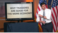 "<p>Ignore the Broken Window Fallacy via /r/MemeEconomy <a href=""https://ift.tt/2uM1o1Q"">https://ift.tt/2uM1o1Q</a></p>: WHY TRAGEDIES  ARE GOOD FOR  THE MEME ECONOMY <p>Ignore the Broken Window Fallacy via /r/MemeEconomy <a href=""https://ift.tt/2uM1o1Q"">https://ift.tt/2uM1o1Q</a></p>"