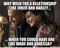 Even you look like an avocado had sex with an older avocado, she still loves you. http://9gag.com/gag/aK3915Q?ref=fbp: WHY WISH FOR A RELATIONSHIP  LIKE JOKER AND HARLEY  WHEN YOU COULD HAVE ONE  LIKE WADEANDUANESSAP  MEMEFUL COM Even you look like an avocado had sex with an older avocado, she still loves you. http://9gag.com/gag/aK3915Q?ref=fbp