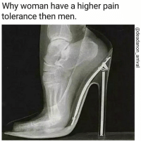 Memes, 🤖, and Grammar: Why woman have a higher pain  tolerance then men. Who you think feels more pain? Male vs female Battle in the comments. If the grammar hurts sorry I re edited a grammar nazi approved meme for you.