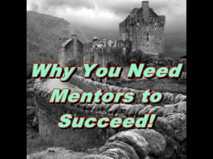 Tumblr, Blog, and Http: Why You Need  Mentorsiton  Succeedl maketodayasuccesscom:  Why You Need Mentors to Succeed!  By Antjuan Davis