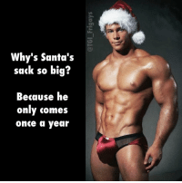 Merry Christmas ya filthy animals 💦 Gay Christmas MerryChristmas GayChristmas CampAsChristmas SantasSack HeOnlyComesOnceAYear BigBulge SexyMan GayNudes GayLol GayJoke NaughtyChristmas ChristmasJoke: Why's Santa's  sack so big?  Because he  only comes  once a year Merry Christmas ya filthy animals 💦 Gay Christmas MerryChristmas GayChristmas CampAsChristmas SantasSack HeOnlyComesOnceAYear BigBulge SexyMan GayNudes GayLol GayJoke NaughtyChristmas ChristmasJoke