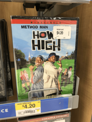 Walmart really knew the target audience of this movie: WI DES CREEN  METHOD MAN  HOW  HIG  vvaimart  0%)  .  UN  HOW HIGH DVD  1EA  $4.20  CE  643-1-44  WHITE  2519219512  04/04/19  VEN  61021951000  30822048 1  F PIRECTOR OF PINEAPPLE EXPRESS  NATALIE  MES Walmart really knew the target audience of this movie