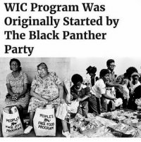 "Black Lives Matter, Children, and Community: WIC Program Was  Originally Started by  The Black Panther  Party  PEOPLES  FREE FOO  PROGRAM Uplift OURstory BlackPanthers ✊🏿✊🏾 Repost @calendow: ""DID YOU KNOW the federal Supplemental Nutrition Program for Women, Infants and Children (WIC) was modeled after the Black Panther Party's free breakfast & food programs? In the 1960's, the BPP set up community-run programs to help distribute food for children and single mothers ✊🏾❤️ KnowYourHistory BlackLivesMatter California BlackPanthers BlackPantherParty Community SocialJustice BlackExcellence RiseUpAsOne"