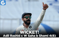 Memes, 🤖, and Mohammed: WICKET!  Adil Rashid c W Saha b Shami 4C6) IND vs ENG, 2nd Test, Day 5: ENG 255, 129/7 (90.4) | Mohammed Shami Gets his 2nd wicket. Adil Rashid out for 4.