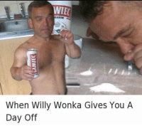 Memes, Willy Wonka, and 🤖: WIEC  When Willy Wonka Gives You A  Day Off Come on man, they do work hard.