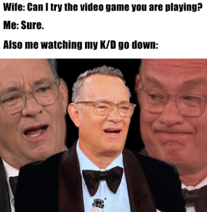 Gender's got nothing to do with it. She's just not good. by meme_pizza MORE MEMES: Wife: Can I try the video game you are playing?  Me: Sure.  Also me watching my K/D go down: Gender's got nothing to do with it. She's just not good. by meme_pizza MORE MEMES