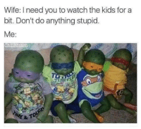 "Memes, Http, and Kids: Wife: I need you to watch the kids for a  bit. Don't do anything stupid.  Me:  ChillBlinton <p>Get left with the kids via /r/memes <a href=""http://ift.tt/2y7Da2s"">http://ift.tt/2y7Da2s</a></p>"