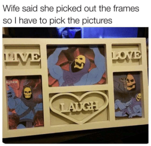 Gif, Love, and Tumblr: Wife said she picked out the frames  I have to pick the pictures  LOVE  Aghew  LAUGH voxel-loves-you:  cosmikkat:  @voxel-loves-you