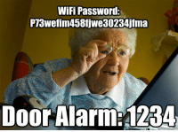 "Meme, Tumblr, and Alarm: Wifi Password:  P73wefim458fjwe30234jfma  Door Alarm:1234 <p><a href=""https://memesykcollection.tumblr.com/post/163286757606/i-see-a-meme-i-steal-it"" class=""tumblr_blog"">memesykcollection</a>:</p>  <blockquote><p><b><a href=""http://memesykcollection.tumblr.com"">I see a meme, I steal it</a></b></p></blockquote>"