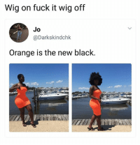 She thick af 🍑 • ➫➫ Follow @savagememesss for more posts daily: Wig on fuck it wig off  Jo  @Darkskindchk  Orange is the new black. She thick af 🍑 • ➫➫ Follow @savagememesss for more posts daily