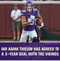 Memes, 🤖, and Adam: WIKIES ASHA TERS  WR ADAM THIELEN HAS AGREED TO  A 3-YEAR DEAL WITH THE VIKINGS I'm hearing there are $11M in guarantees. Who likes this move?