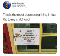 <p>Gone but never forgotten! (via /r/BlackPeopleTwitter)</p>: wild impala  @GLNCOco  This is the most depressing thing Imfao.  Rip to my childhood  IGUESS  EVERYONE  HAS GROWN UP  THERE'S NO MORE  TOYS US  PROJECTRUGGED <p>Gone but never forgotten! (via /r/BlackPeopleTwitter)</p>