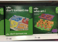 Who Am I, Who, and Am I: wilko  3.  wilko  don't torment me who am i  5-  0  willo don't torment me  13m 1m  3.0