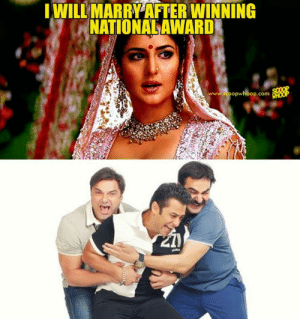 These 12 Katrina Kaif Memes Are Funnier Than Her Wish To Win A ...: WILL MARRY AFTER WINNING  NATIONAL AWARD  www.scoopwhoop.com These 12 Katrina Kaif Memes Are Funnier Than Her Wish To Win A ...