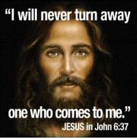 "Memes, 🤖, and Will: will never turn away  one who comes to me.""  JESUS in John 6:37 Amen ❤️"