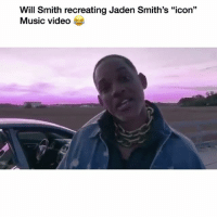 "Dad, Funny, and Music: Will Smith recreating Jaden Smith's ""icon""  Music video Dad of the year 😭😭😭"