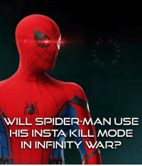 Batman, Click, and Memes: WILL SPIDER-MAN USE  HIS INSTA KILL MODE  IN INFINITY WARP I heard this awesome theory that in Infinity war Spidey will use his Insta kill mode against the aliens they fight. Since he won't use it on humans maybe he'd use it on an alien threat! 👏👏👏👏👏👏👏👏👏 What do you think? Let me know down below! Feel free to comment and share just give credit! . . . . Don't forget to click the link in our bio to get shopping! 👏👏👏👏👏 . . . . . . . . . . . . . justiceleague xmen batman superman flash cyborg aquaman benaffleck ezramiller jasonmomoa galgadot ryanreynolds bvs batmanvsuperman deadpool wadewilson wonderwoman dc dceu dccomics spiderman spidey spideypool tomholland spidermanhomecoming marvel mcu newmutants logan
