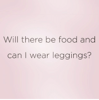 Food, Party, and Babes: Will there be food and  can I wear leggings? Literally me b4 every party I will be attending 😂 rp & Follow my babes @confessionsofablonde @confessionsofablonde @confessionsofablonde 🤗❤️