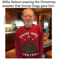 OhDamn savage willieNelson snoopDogg smokeWeedEveryday Ha ha. I'm weak flatlined dead pettypost nochill teamnoharmdone noharmdone: Willie Nelson wearing the Christmas  sweater that Snoop Dogg gave him  OKE WEEO  TVERYDAY OhDamn savage willieNelson snoopDogg smokeWeedEveryday Ha ha. I'm weak flatlined dead pettypost nochill teamnoharmdone noharmdone