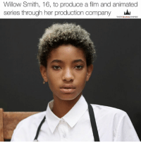 """WILLOW SMITH will produce a film and animated series based on an original idea by Willow, which she's also proposing as a book. . The 16-year-old's production company, MSFTS, will partner with Cartel Entertainment to produce the two female-led projects - Alwyn Hamilton's YA trilogy Rebel Of The Sands, and Menencholy, an animated series. . Rebel of The Sands, a potential starring vehicle for Smith, follows 17-year-old Amani as she flees her hometown of Dustwalk on a dangerous journey through the desert nation of Miraji, where mortals rule, but mythical beasts still roam the wild. . The novel was published last year via Viking Young Readers and the its sequel, Traitor To The Throne, was released March 7. . Menencholy centres on the epic journey of a young girl named Menen-Nin Khali with a gift that allows her to see into her past life. . """"The nonphysical, creative and, wild nature of a female heroine's journey calls for a unique narrative structure that permeates the very foundation of the story. Enjoy the ride!"""" Willow says. . @willowsmith 👑: Willow Smith, 16, to produce a film and animated  series through her production company  THEY OUNGEMPIRE WILLOW SMITH will produce a film and animated series based on an original idea by Willow, which she's also proposing as a book. . The 16-year-old's production company, MSFTS, will partner with Cartel Entertainment to produce the two female-led projects - Alwyn Hamilton's YA trilogy Rebel Of The Sands, and Menencholy, an animated series. . Rebel of The Sands, a potential starring vehicle for Smith, follows 17-year-old Amani as she flees her hometown of Dustwalk on a dangerous journey through the desert nation of Miraji, where mortals rule, but mythical beasts still roam the wild. . The novel was published last year via Viking Young Readers and the its sequel, Traitor To The Throne, was released March 7. . Menencholy centres on the epic journey of a young girl named Menen-Nin Khali with a gift that allows her to see into her pa"""