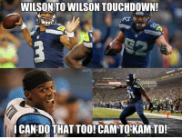 Credit: Frank Caliendo: WILSON TO WILSON TOUCHDOWN!  ONFL MEMES  ICAN DO THAT TOO! CAM TO KAMTD! Credit: Frank Caliendo