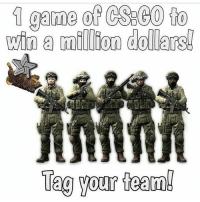 we will rock😎🤘 by @brokenstar.csgo ---------------------------------- 👽 Hope you enjoyed my new post! ❤ If you appreciated it,leave a like or tag your friends,if you have any ( ͡° ͜ʖ ͡°) **🔥 AK | Cartel FN GW when we'll reach 20k!** ---------------------------------- 💥 Current partners: @justcsgothingss @csgostickerwastes @thekidgamer03 @trongamingnetwork @awper_for_life @zloowycsgo ---------------------------------- 💯 Top Donators: 1) thederpcharley (397,99€) 2) theo (176,46€) 3) casual_knight (137,68€) ----------------------------------: win a mil lion dollars!  Teg your teamb we will rock😎🤘 by @brokenstar.csgo ---------------------------------- 👽 Hope you enjoyed my new post! ❤ If you appreciated it,leave a like or tag your friends,if you have any ( ͡° ͜ʖ ͡°) **🔥 AK | Cartel FN GW when we'll reach 20k!** ---------------------------------- 💥 Current partners: @justcsgothingss @csgostickerwastes @thekidgamer03 @trongamingnetwork @awper_for_life @zloowycsgo ---------------------------------- 💯 Top Donators: 1) thederpcharley (397,99€) 2) theo (176,46€) 3) casual_knight (137,68€) ----------------------------------