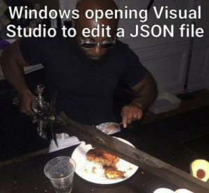 VSCode FTW: Windows opening Visual  Studio to edit a JSON file VSCode FTW