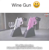 Follow @inventastic 💡for more Tag someone that needs this! DIY Awesome cool craft love like 20likes amazing smile iphone look swag girl boy followme: Wine Gun  FIVER  The Wine Ovation  FOLLOW @INVENTASTIC For More Follow @inventastic 💡for more Tag someone that needs this! DIY Awesome cool craft love like 20likes amazing smile iphone look swag girl boy followme