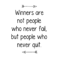 http://iglovequotes.net/: Winners are  not people  who never fail,  but people who  never quit http://iglovequotes.net/