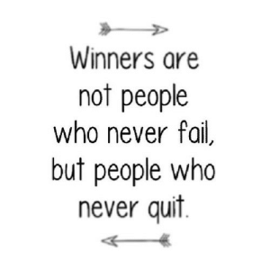https://iglovequotes.net/: Winners are  not people  who never fail,  but people who  never quit https://iglovequotes.net/