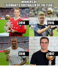 """Memes, Congratulations, and 🤖: WINNERS OF  """"GERMANY'S FOOTBALLER OFTHE YEAR""""  2014  2015  14  2016  2017 Congratulations to Philipp Lahm on winning """"Germany's Footballer of the Year""""—two months after his retirement 🙌👏"""