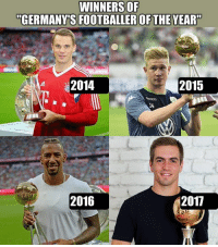 """Memes, Congratulations, and 🤖: WINNERSOF  """"GERMANY'S FOOTBALLER OFTHE YEAR""""  2014  2015  14  2016  2017 Congratulations to Philipp Lahm on winning """"Germany's Footballer of the Year""""—two months after his retirement 🙌👏"""