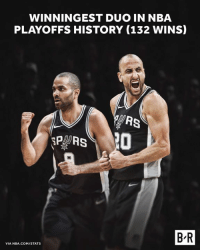 Nba, History, and Nba Playoffs: WINNINGEST DUO IN NBA  PLAYOFFS HISTORY (132 WINS)  P RS  B-R  VIA NBA.COM/STATS Greatness.